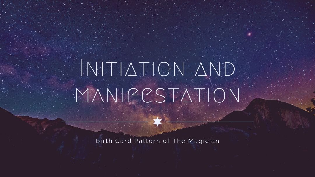 Initiation and Manifestation Tarot Birth Card Pattern