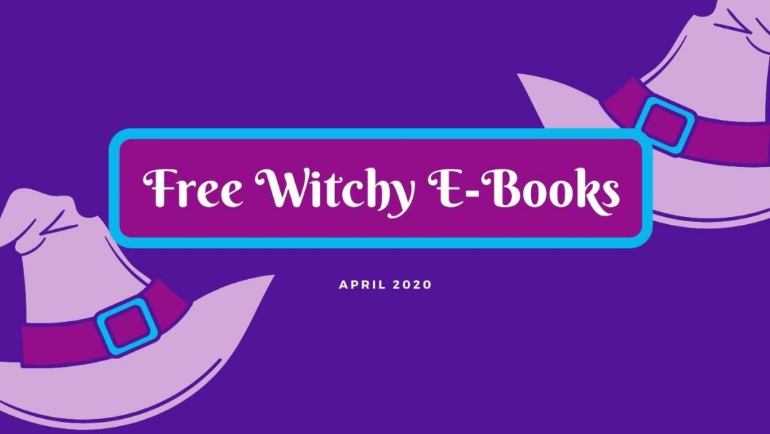 Free Witchy Kindle Books- April 2020
